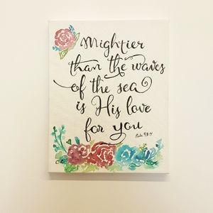 11 x 14 Canvas watercolor bible verse psalm 93:4